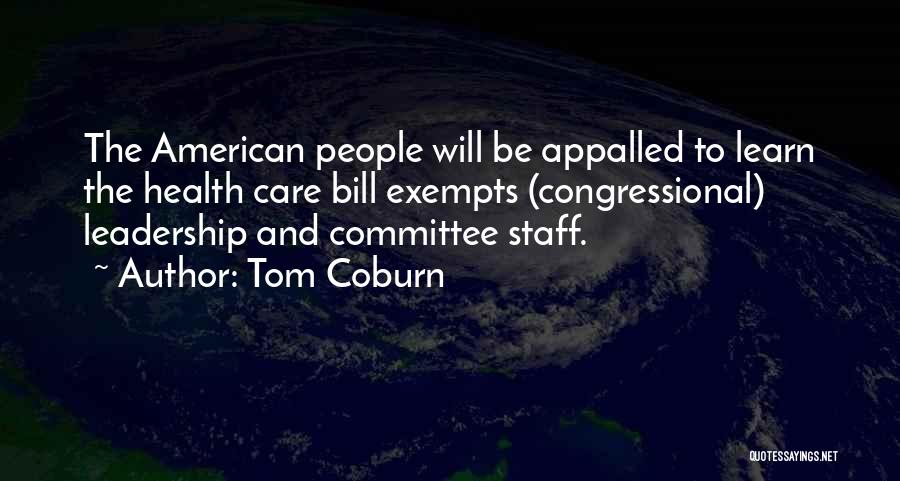 Congressional Committee Quotes By Tom Coburn