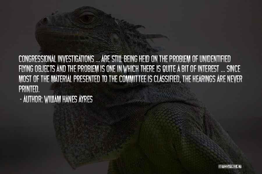 Congressional Committee Quotes By William Hanes Ayres