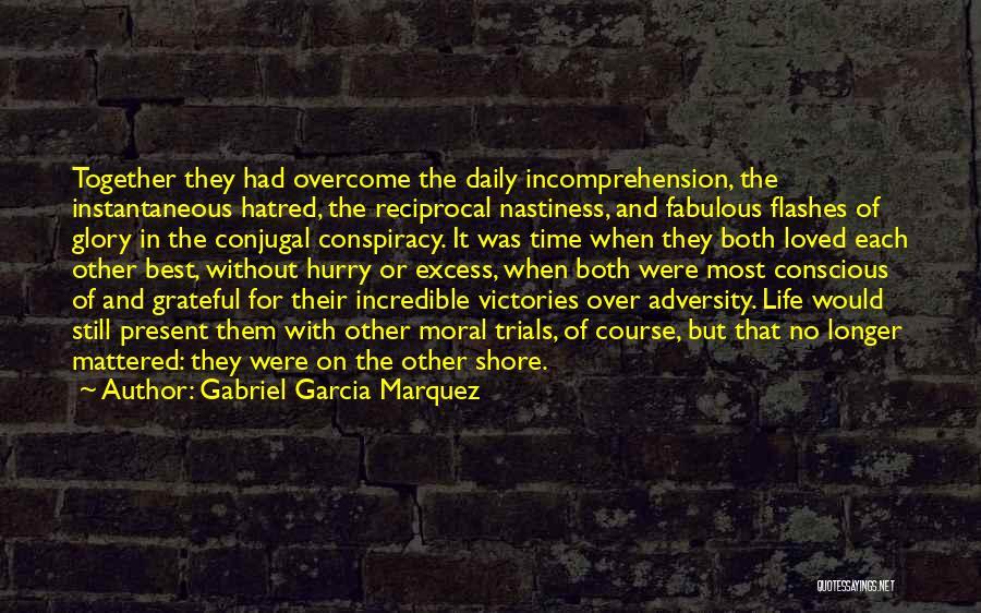 Conjugal Love Quotes By Gabriel Garcia Marquez