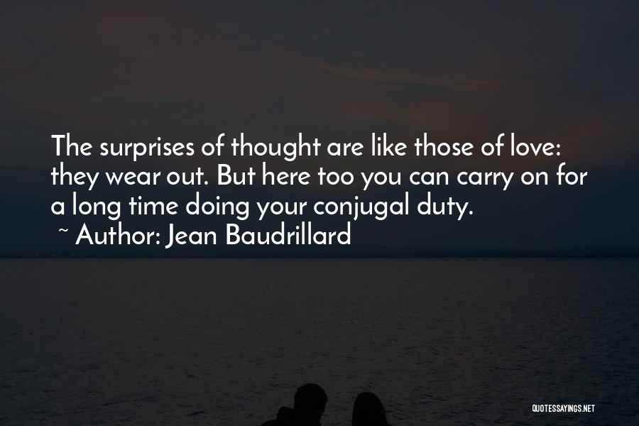 Conjugal Love Quotes By Jean Baudrillard