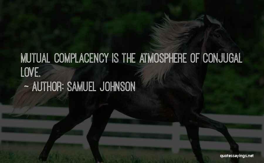 Conjugal Love Quotes By Samuel Johnson
