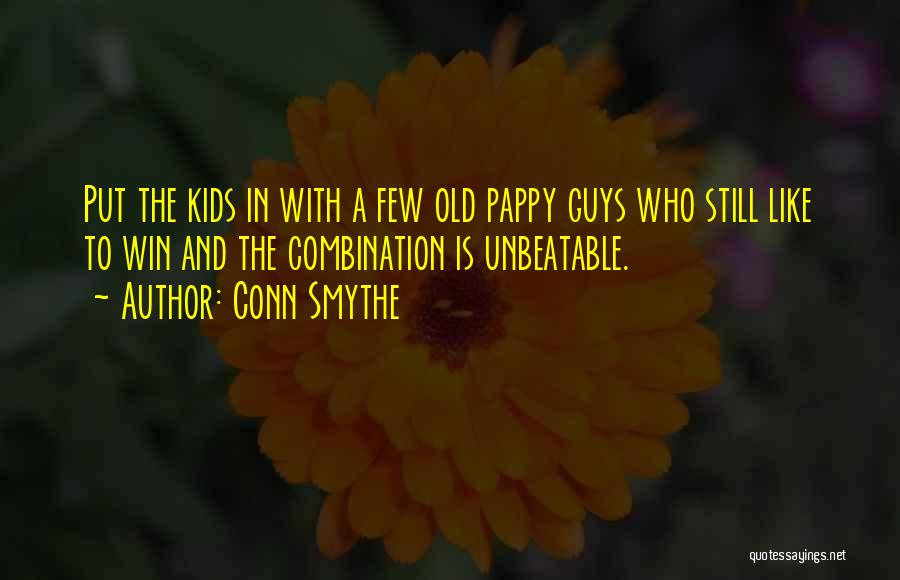 Conn Smythe Quotes 1461482