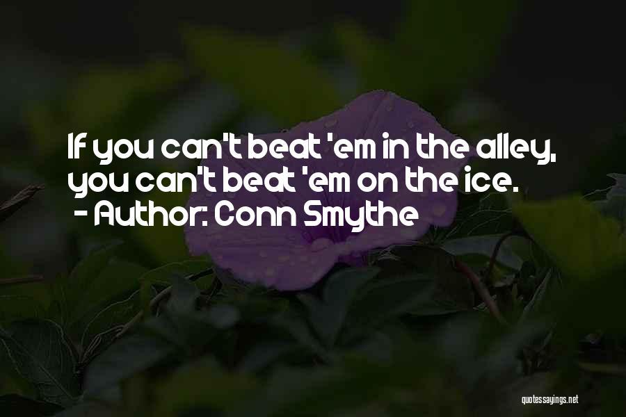 Conn Smythe Quotes 1737343