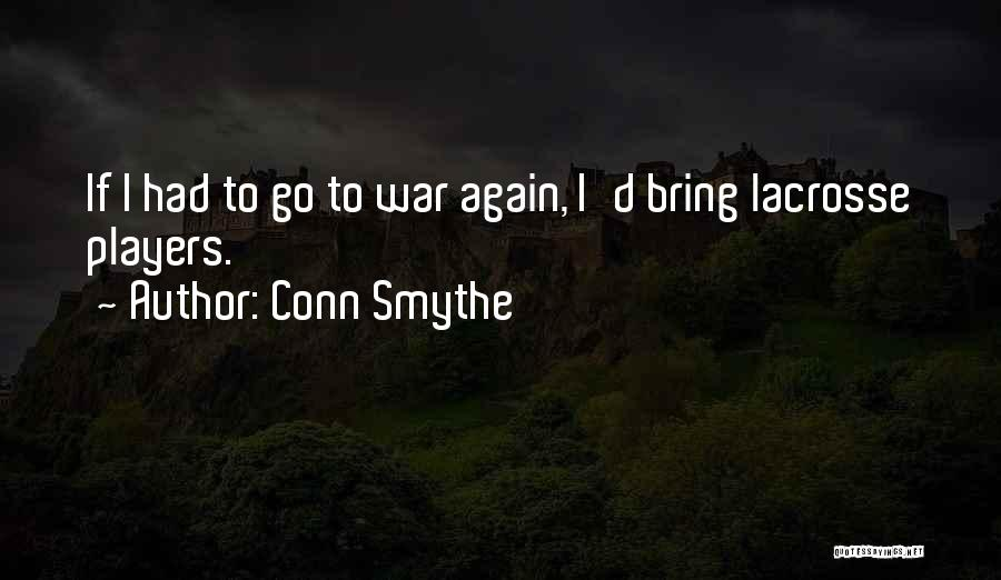 Conn Smythe Quotes 864637