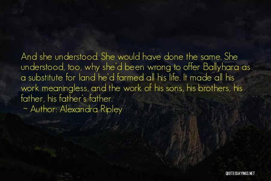 Connection To Earth Quotes By Alexandra Ripley