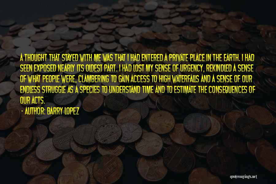 Connection To Earth Quotes By Barry Lopez