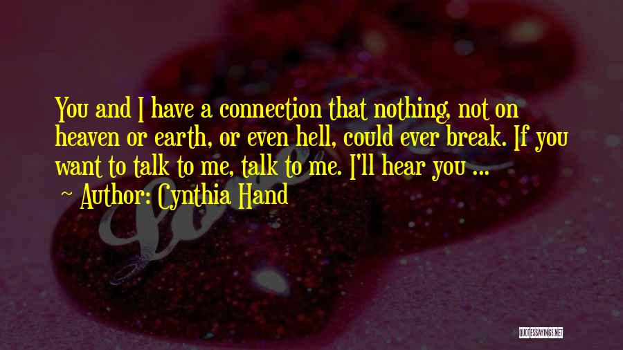Connection To Earth Quotes By Cynthia Hand