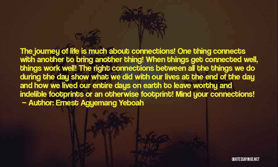 Connection To Earth Quotes By Ernest Agyemang Yeboah