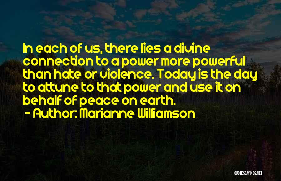 Connection To Earth Quotes By Marianne Williamson