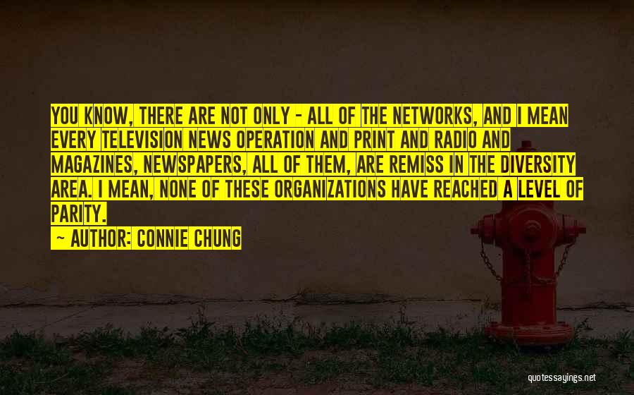 Connie Chung Quotes 1159877