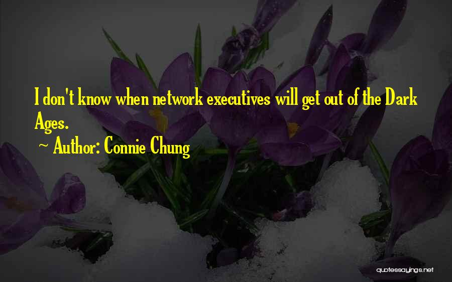 Connie Chung Quotes 1351477