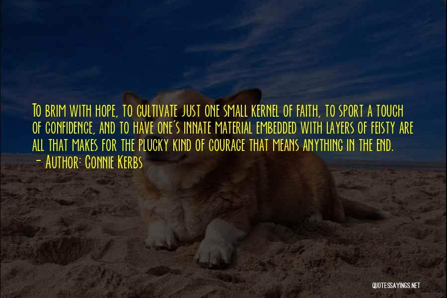 Connie Kerbs Quotes 1859376