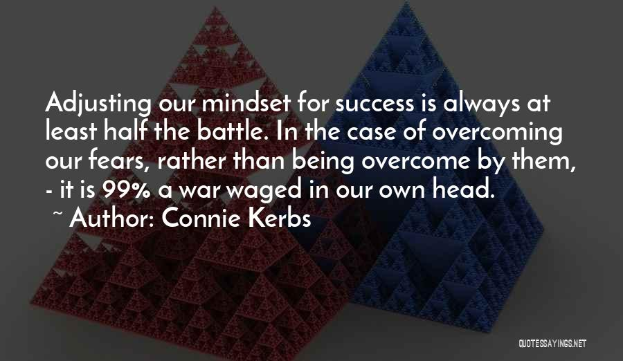 Connie Kerbs Quotes 260157