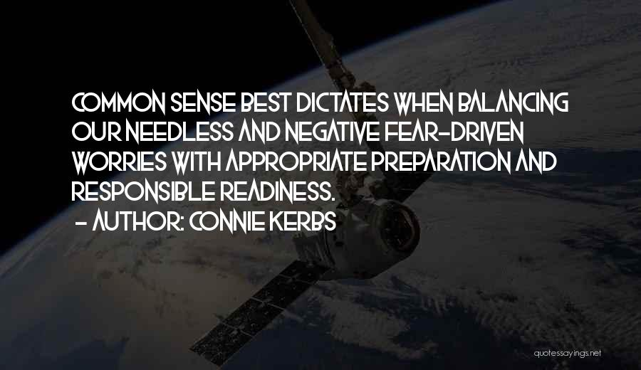 Connie Kerbs Quotes 559701