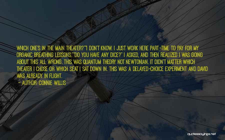 Connie Willis Quotes 1167011