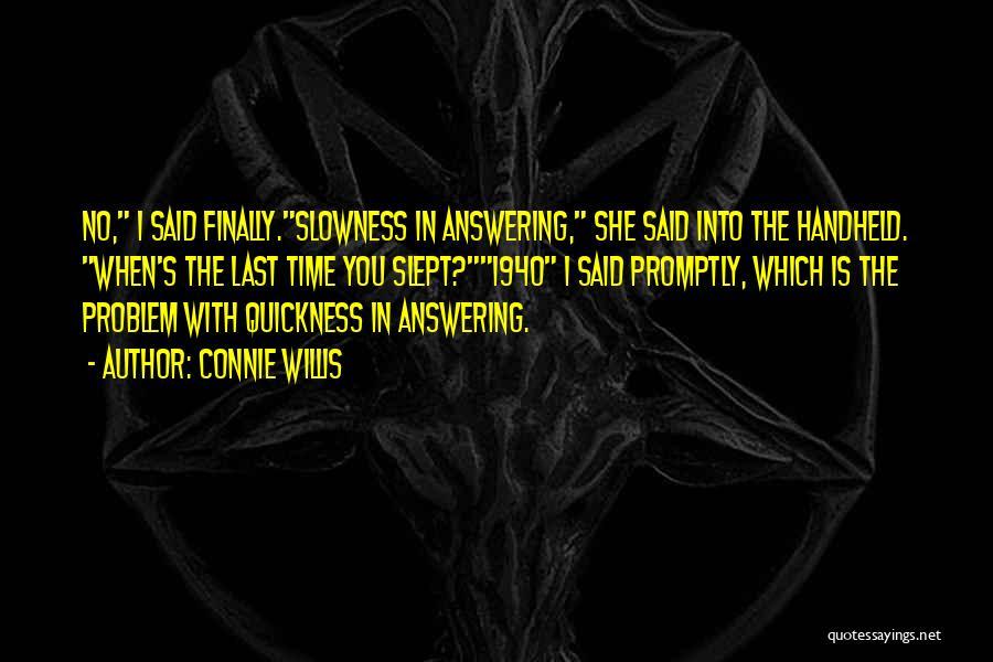 Connie Willis Quotes 1527943