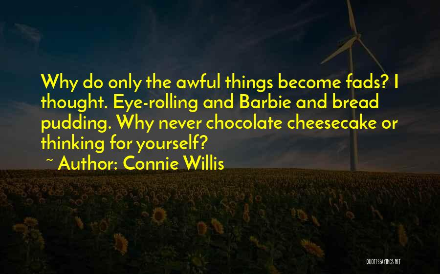 Connie Willis Quotes 1666217