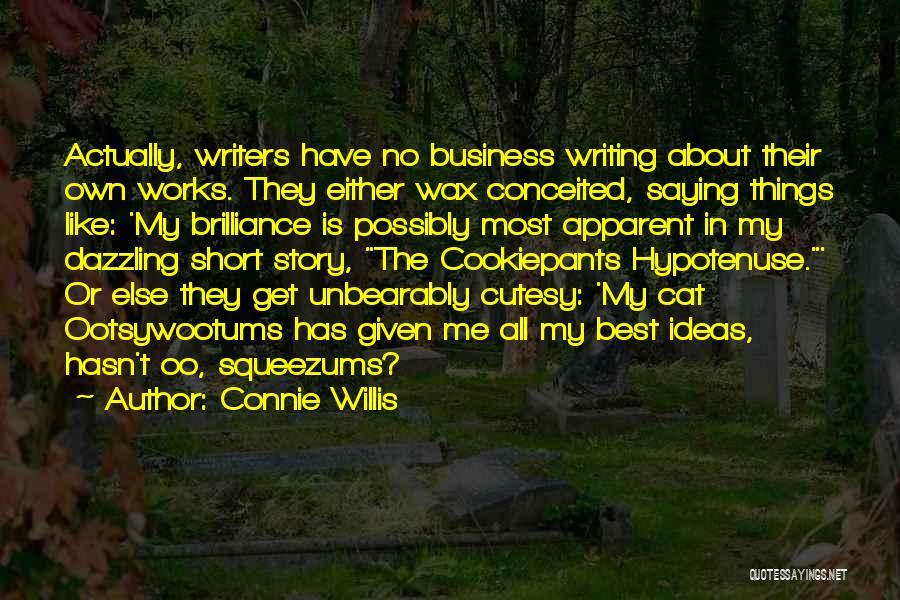 Connie Willis Quotes 2037181