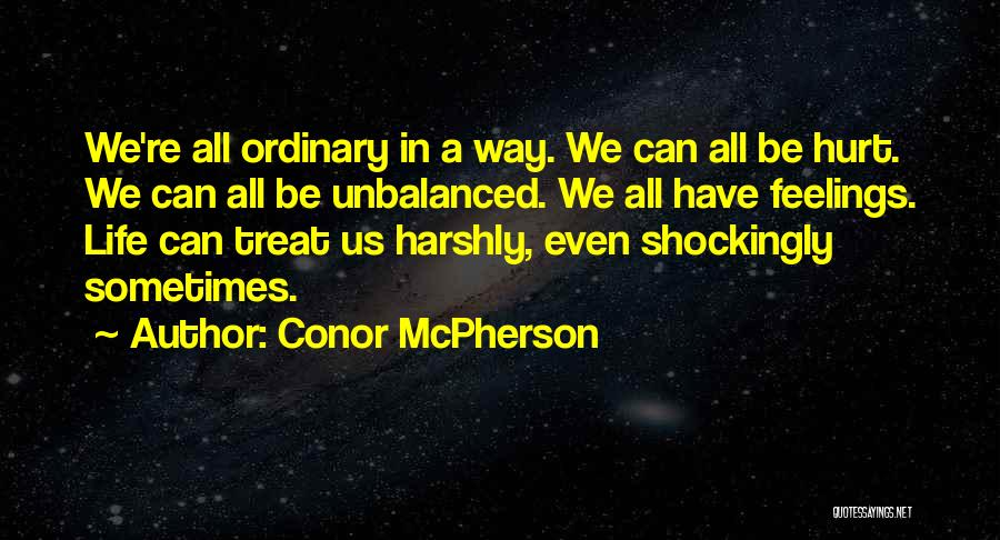 Conor McPherson Quotes 1022556