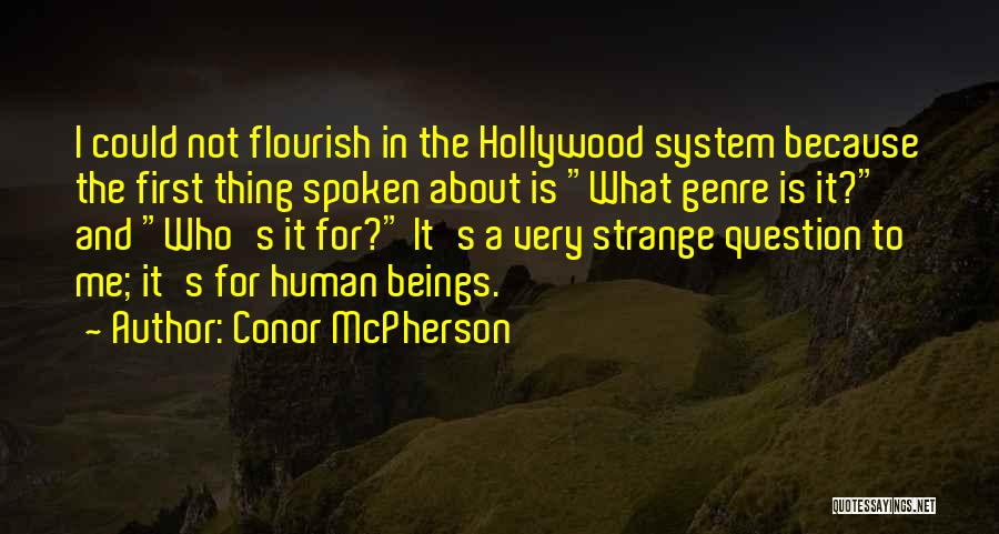 Conor McPherson Quotes 1610136