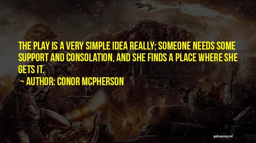 Conor McPherson Quotes 1646894