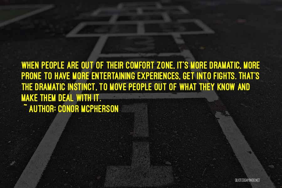 Conor McPherson Quotes 1750252