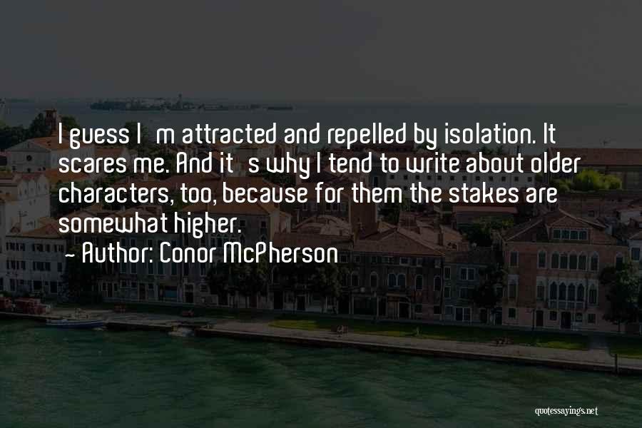 Conor McPherson Quotes 2142059