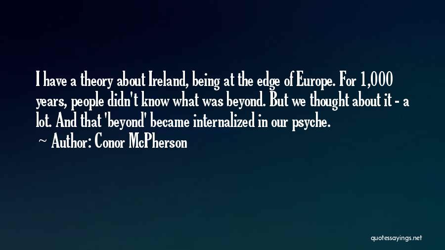 Conor McPherson Quotes 2217063