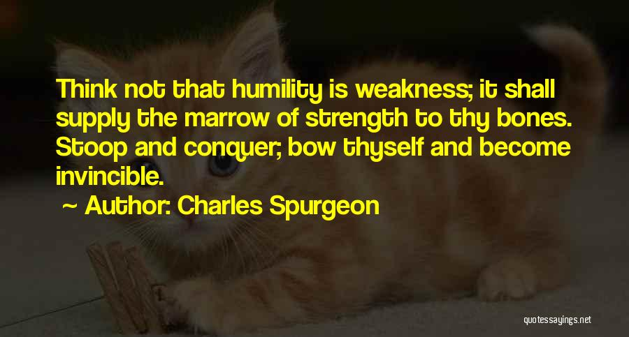 Conquer Thyself Quotes By Charles Spurgeon