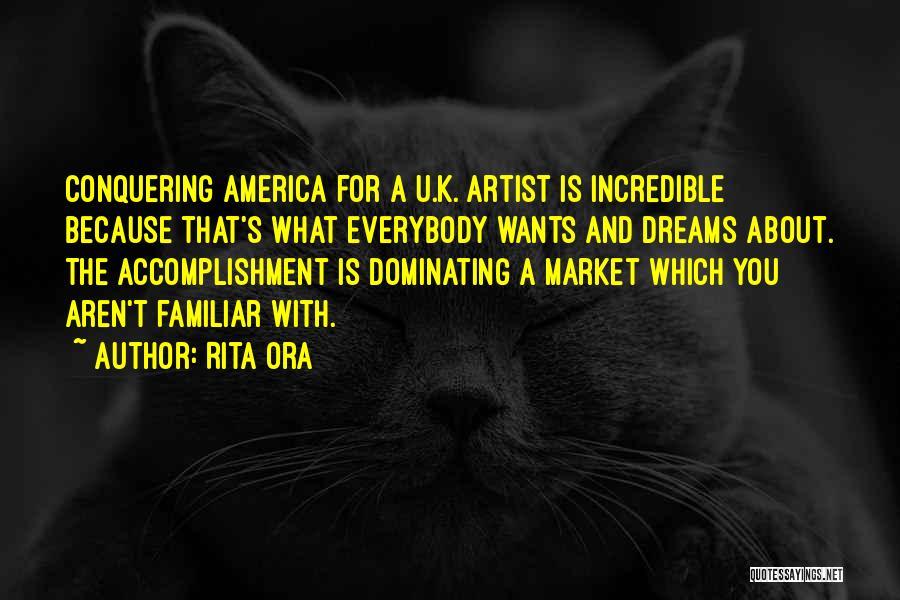 Conquering Your Dreams Quotes By Rita Ora