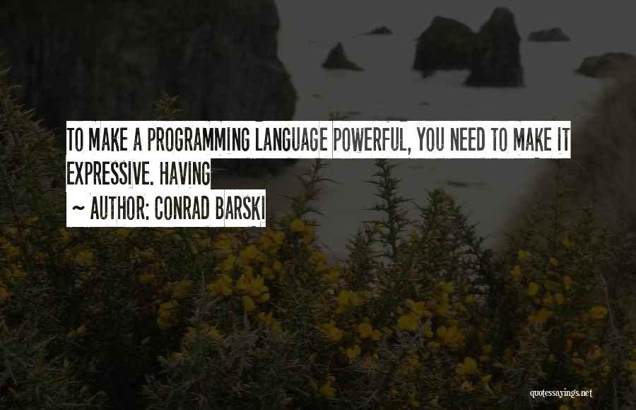 Conrad Barski Quotes 1316828
