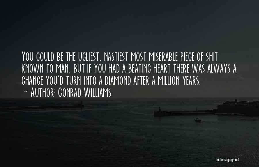 Conrad Williams Quotes 1067115