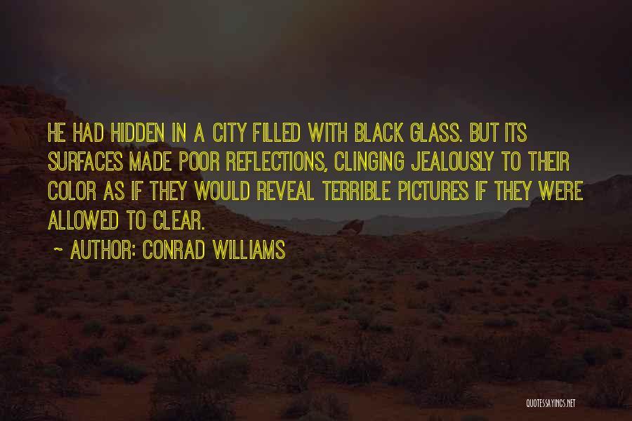 Conrad Williams Quotes 2250880