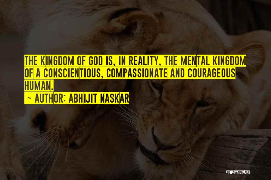 Conscientious Quotes By Abhijit Naskar
