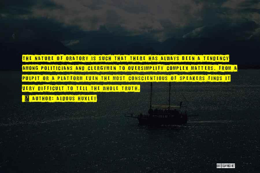 Conscientious Quotes By Aldous Huxley