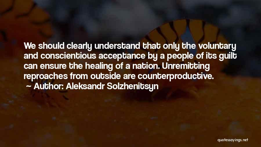 Conscientious Quotes By Aleksandr Solzhenitsyn