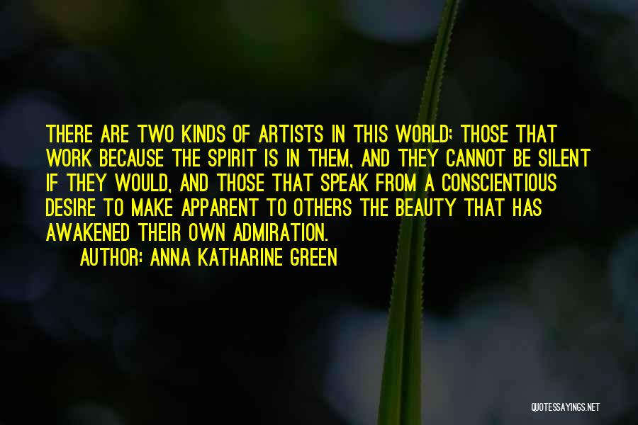 Conscientious Quotes By Anna Katharine Green