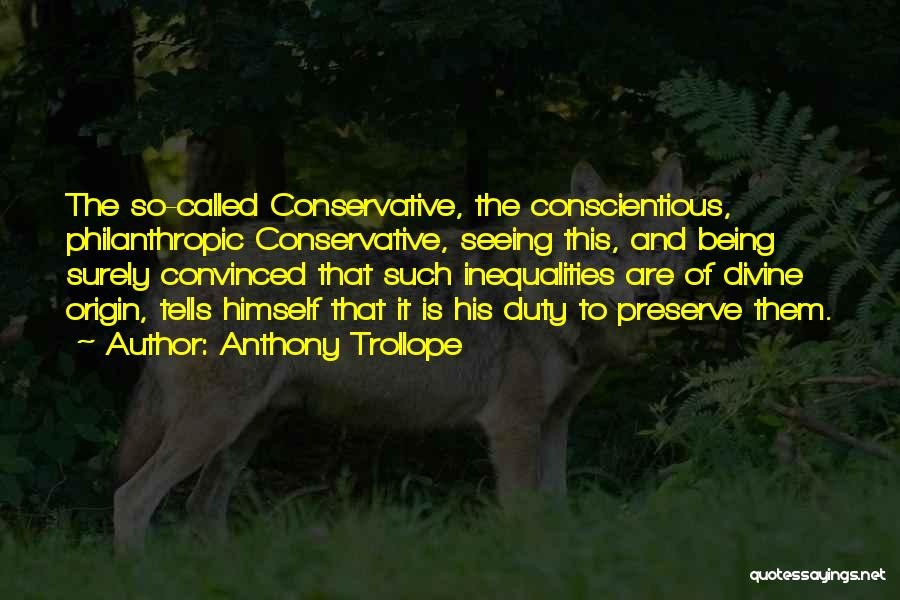Conscientious Quotes By Anthony Trollope