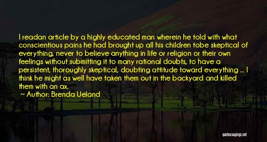 Conscientious Quotes By Brenda Ueland