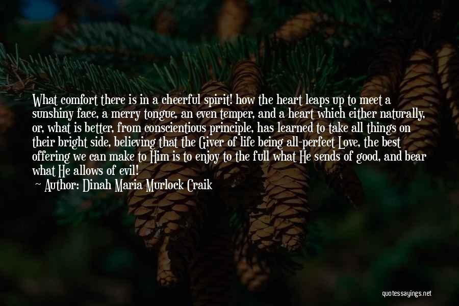 Conscientious Quotes By Dinah Maria Murlock Craik