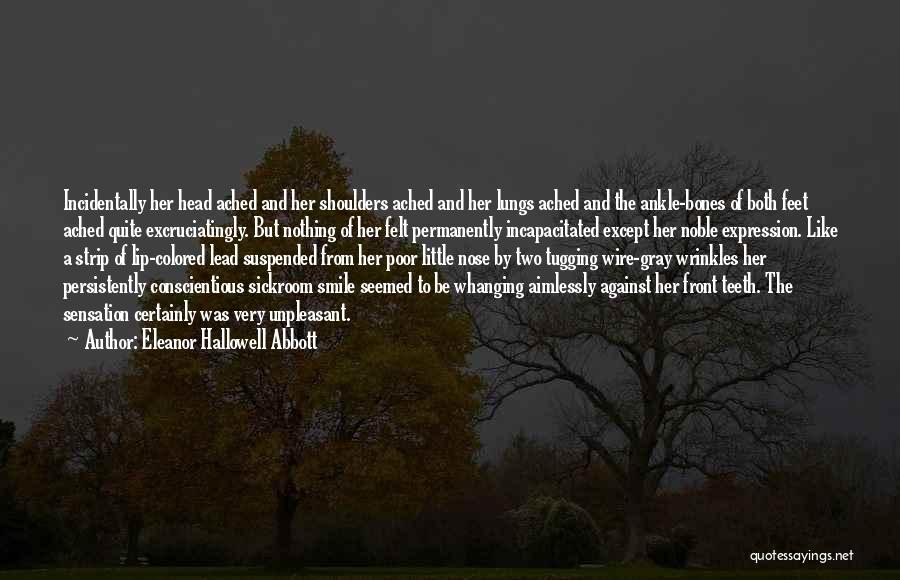 Conscientious Quotes By Eleanor Hallowell Abbott