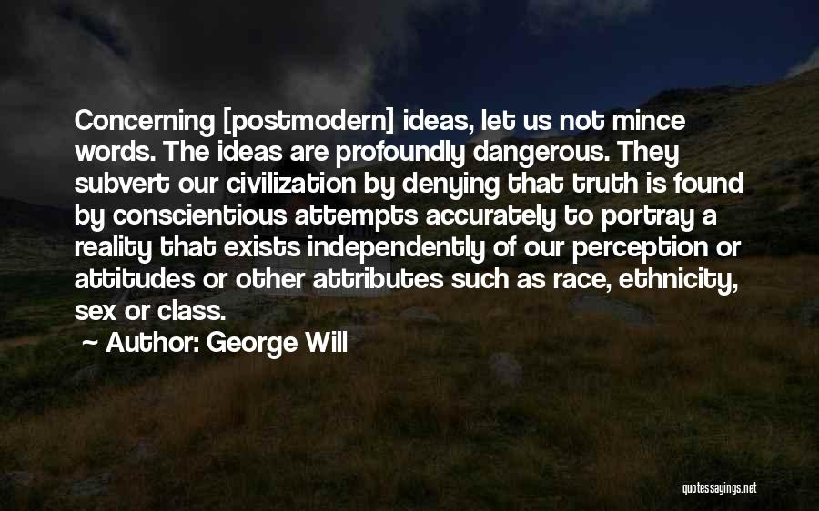 Conscientious Quotes By George Will