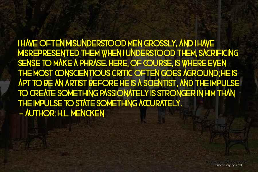 Conscientious Quotes By H.L. Mencken