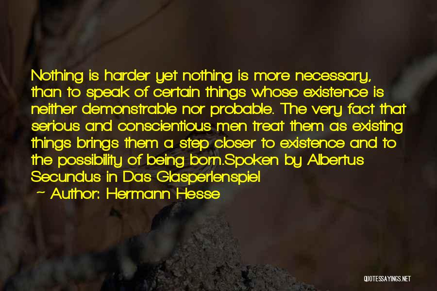 Conscientious Quotes By Hermann Hesse
