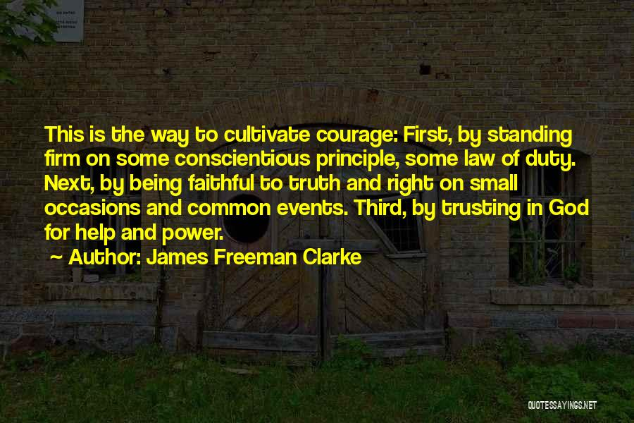 Conscientious Quotes By James Freeman Clarke