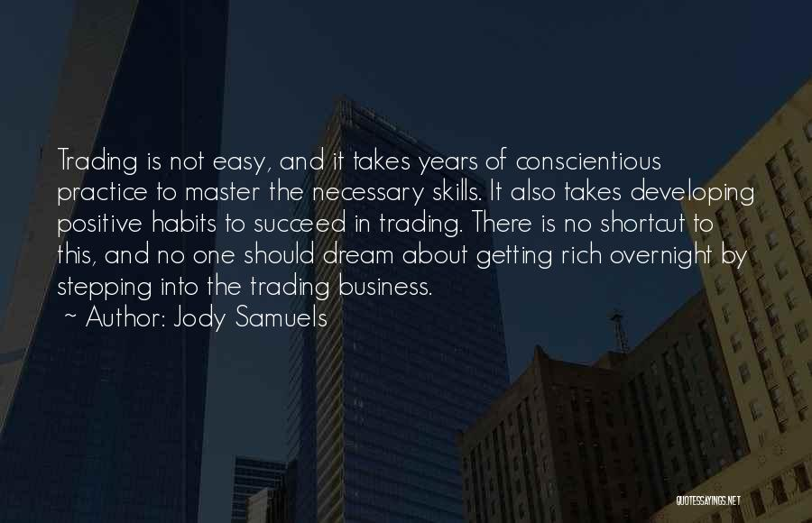 Conscientious Quotes By Jody Samuels