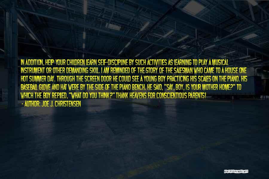 Conscientious Quotes By Joe J. Christensen