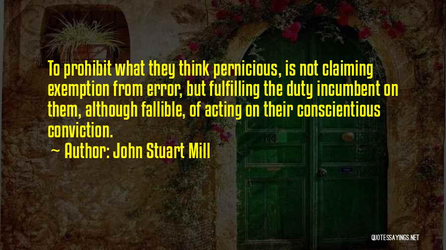 Conscientious Quotes By John Stuart Mill