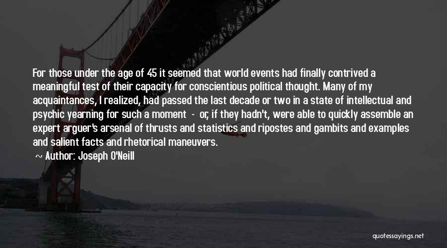 Conscientious Quotes By Joseph O'Neill