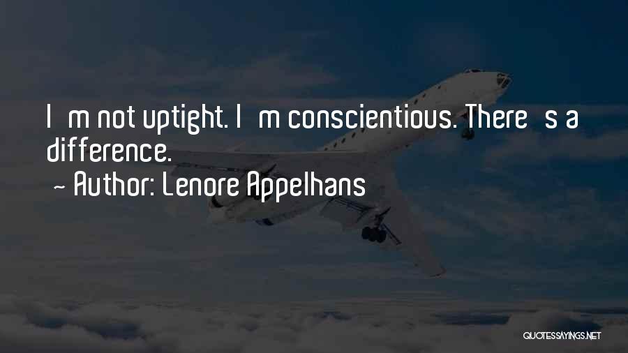 Conscientious Quotes By Lenore Appelhans